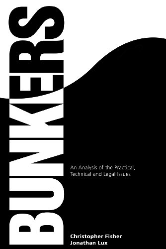 9780954809706: Bunkers: An Analysis of the Practical, Technical and Legal Issues