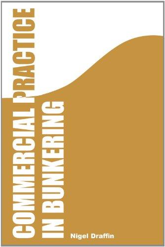 9780954809782: Commercial Practice in Bunkering
