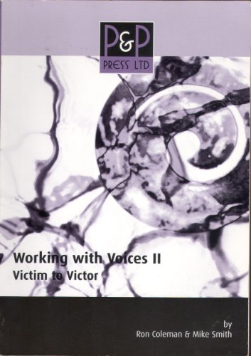 9780954810344: Working with Voices: Victim to Victor