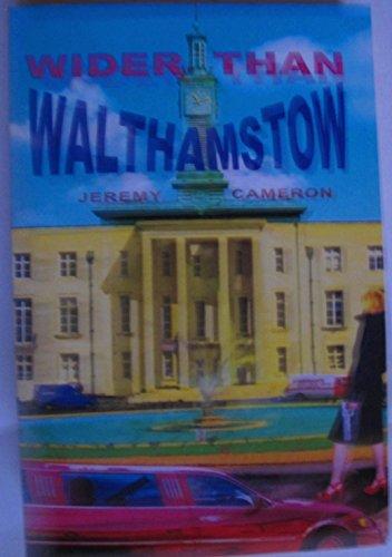Wider Than Walthamstow: Cameron, Jeremy