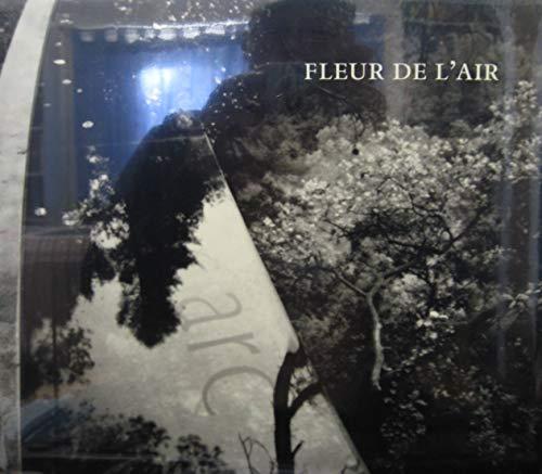9780954819200: Fleur De L'air: A Garden in Provence by Ian,Hamilton Finlay