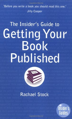 9780954821951: The Insider's Guide to Getting Your Book Published