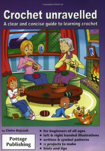 9780954829605: Crochet Unravelled: A Clear and Concise Guide to Learning Crochet