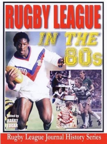 9780954835590: Rugby League in the Eighties