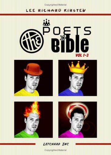 The Poets Bible: v.1-3: A Letchard Inc: Kirsten, Lee Richard