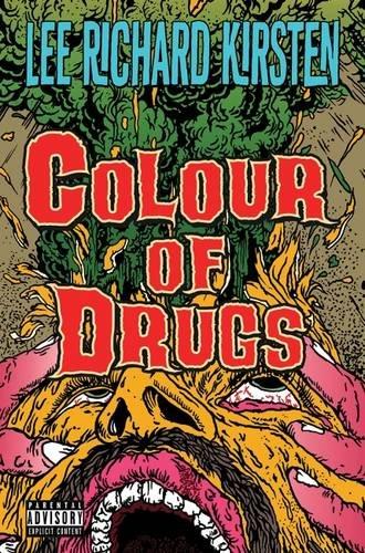Colour of Drugs: Kirsten, Lee Richard