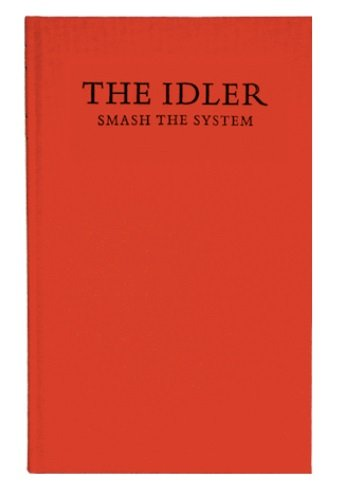 9780954845605: The Idler 42: Smash the System