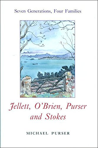 Jellett, O'Brien, Purser and Stokes Seven Generations,: Purser, Michael