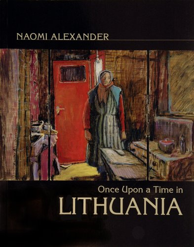 Once Upon a Time in Lithuania (0954848217) by Alexander, Naomi; Taylor, John Russell; Newman, Aubrey
