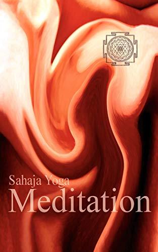 Meditation: The Joy of Spiritual Self Knowledge: Powell, Nigel T.
