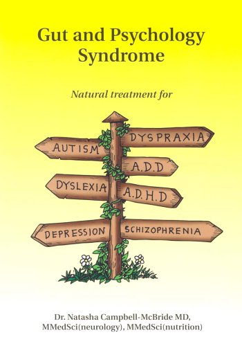 9780954852009: Gut and Psychology Syndrome: Natural Treatment for Autism,ADD/ADHD,Dyslexia,Dyspraxia,Depression,Schizophrenia