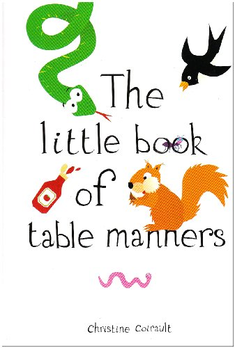 9780954854829: The Little Book of Table Manners