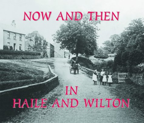 Now and Then in Haile and Wilton