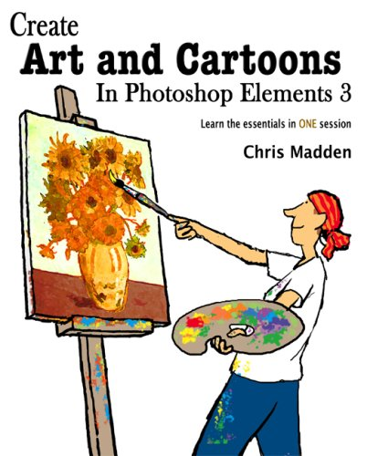 9780954855116: Create Art and Cartoons in Photoshop Elements 3
