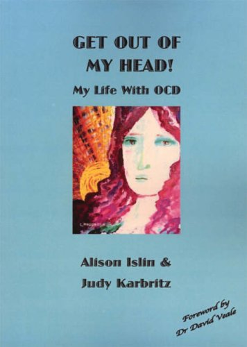 Get Out of My Head!: My Life: Alison Islin, Judy
