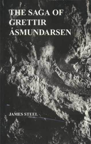 The Saga of Grettir Asmundarsen (an author: Steel, James