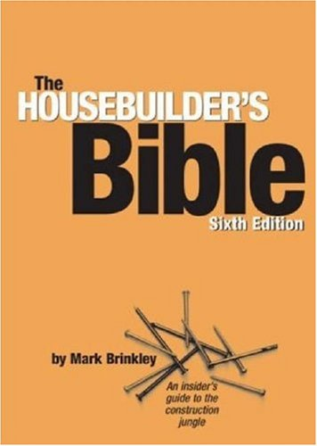 9780954867409: The Housebuilder's Bible: An Insider's Guide to the Construction Jungle