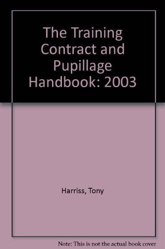 9780954870607: The Training Contract and Pupillage Handbook: 2003