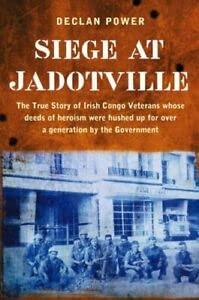 9780954870713: The Siege at Jadotville: The Irish Army's Forgotten Battle