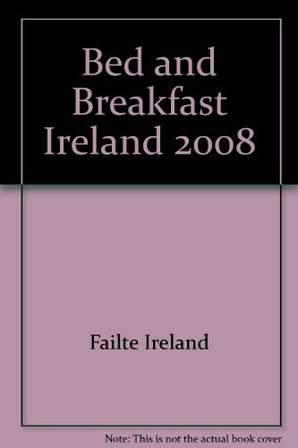 9780954874728: Bed and Breakfast Ireland 2008