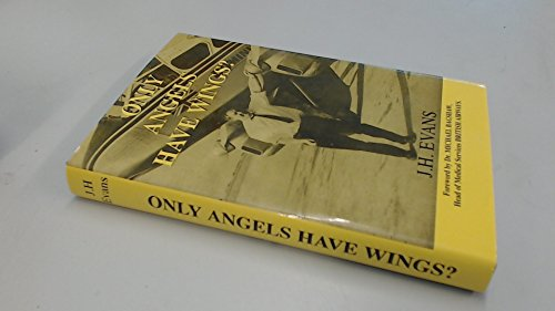 9780954882006: Only Angels Have Wings? (Signed by author!!!)