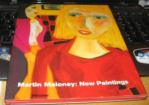 9780954883713: Martin Maloney: New Paintings