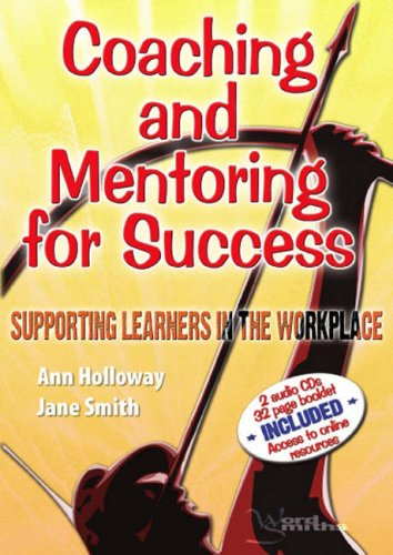 9780954886011: Coaching and Mentoring for Success: Supporting Learners in the Workplace