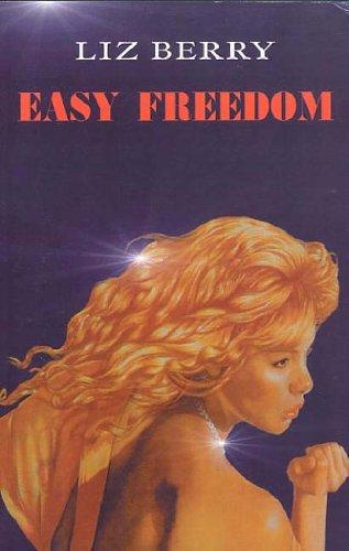 9780954886417: Easy Freedom