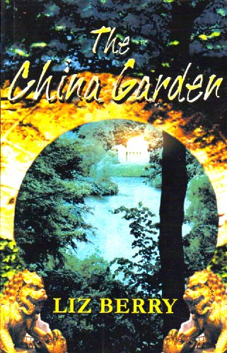 9780954886455: The China Garden