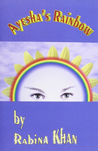 9780954886721: Ayesha's Rainbow (Fiction series)