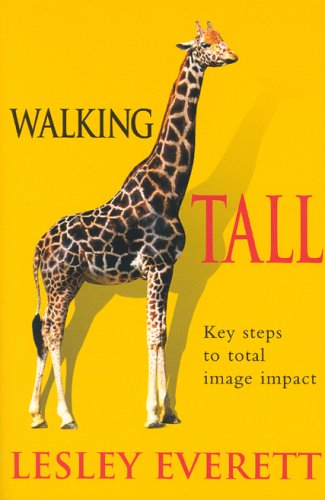 9780954893507: Walking Tall: Key Steps to Total Image Impact