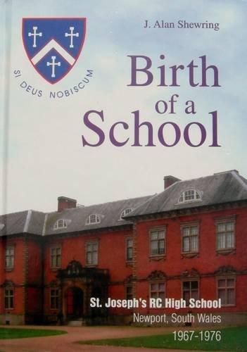 9780954894009: The Birth of a School