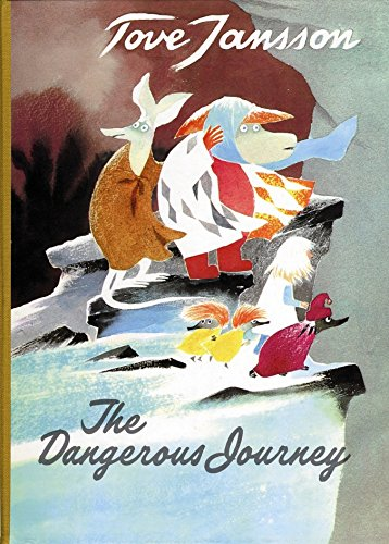 9780954899592: The Dangerous Journey: A Tale of Moomin Valley