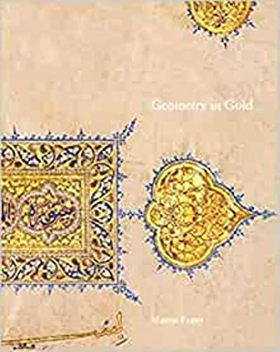 9780954901424: Geometry in Gold: An Illuminated Mamluk Qur'an Section