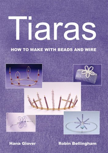 9780954910204: Tiaras: How to Make with Beads and Wire