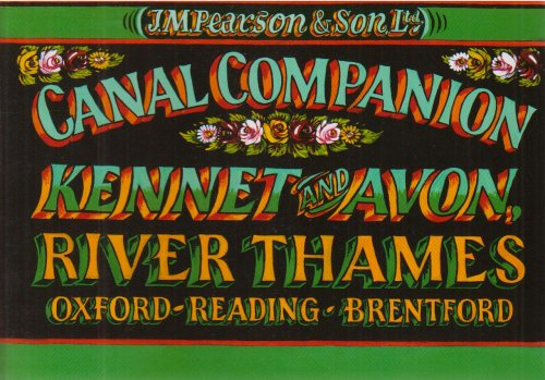 Pearson's Canal Companion Kennet and Avon, River Thames: Oxford, Reading, Brentford (0954911679) by Michael Pearson