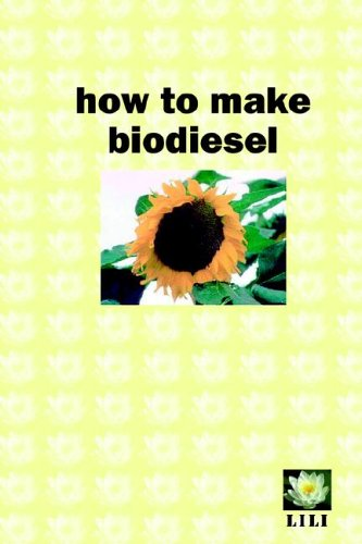 9780954917104: How to make biodiesel