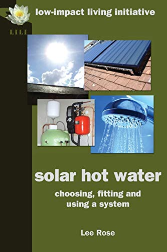 9780954917197: Solar Hot Water: Choosing, Fitting and Using a System