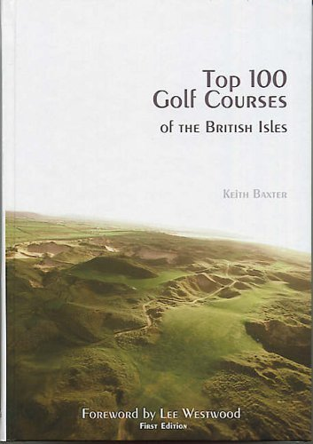 9780954917210: Top 100 Golf Courses of the British Isles