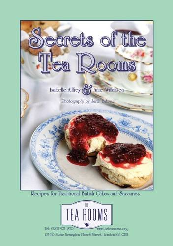 9780954919696: Secrets of the Tea Rooms: Recipes for Traditional British Cakes and Savouries