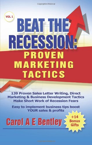 9780954920623: Beat The Recession: Proven Marketing Tactics
