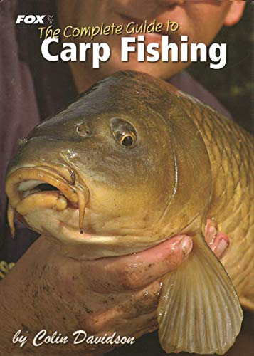 9780954923860: The Fox Complete Guide to Carp Fishing