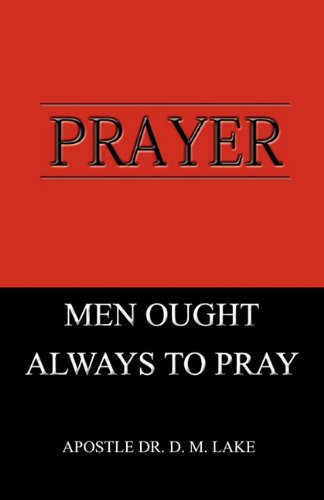 9780954924379: Prayer - Men Ought Always To Pray