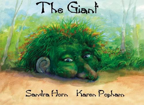 The Giant: Horn, Sandra; Popham, Karen