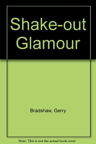 9780954925710: Shake-out Glamour