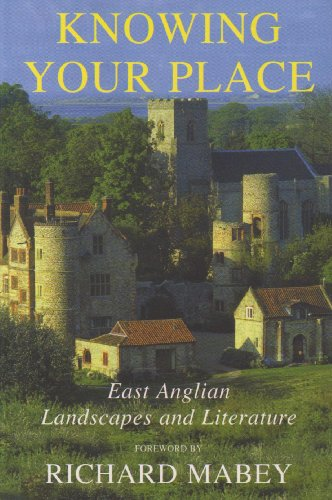 9780954928674: Knowing Your Place: East Anglian Landscapes and Literature