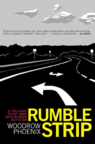 9780954930998: Rumble Strip: If you want to get away with murder, buy a car