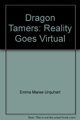 9780954934033: Dragon Tamers: Reality Goes Virtual
