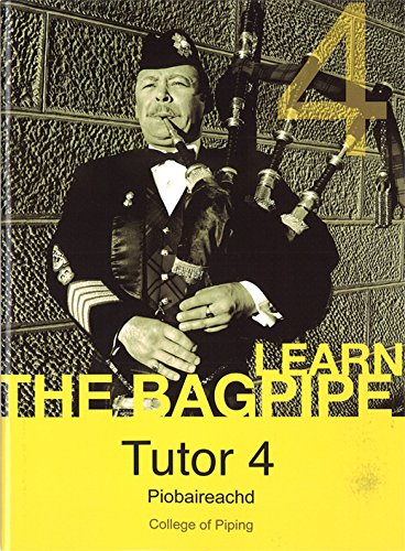 9780954938031: Learn the Bagpipe (The College of Piping, Tutor 4, Piobaireachd)