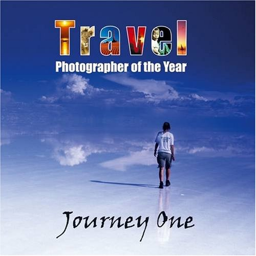 9780954939618: Journey One: Travel Photographer of the Year